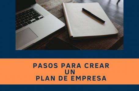 Pasos para crear un Plan de Empresa