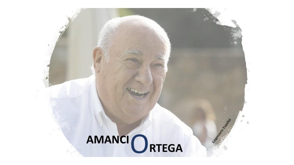 Principios de éxito del fundador de Zara - Amancio Ortega