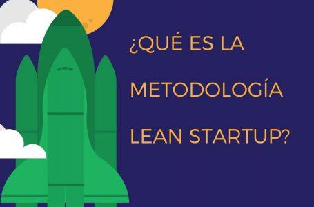 Qué es la metodología Lean Startup